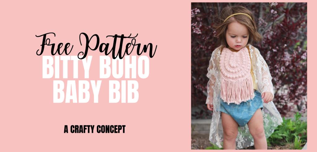 Toddler Bib Drool Bib Baby Shower Gift Crochet Bib Teething Bib Bitty Boho Bib Baby Boho Bib